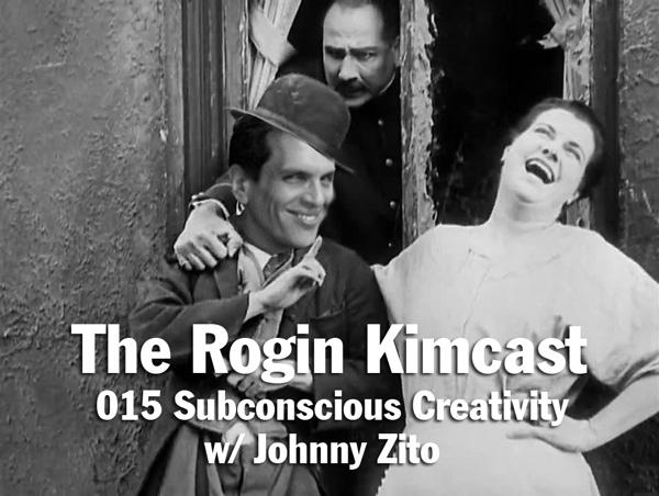 015 Subconscious Creativity w/ Johnny Zito