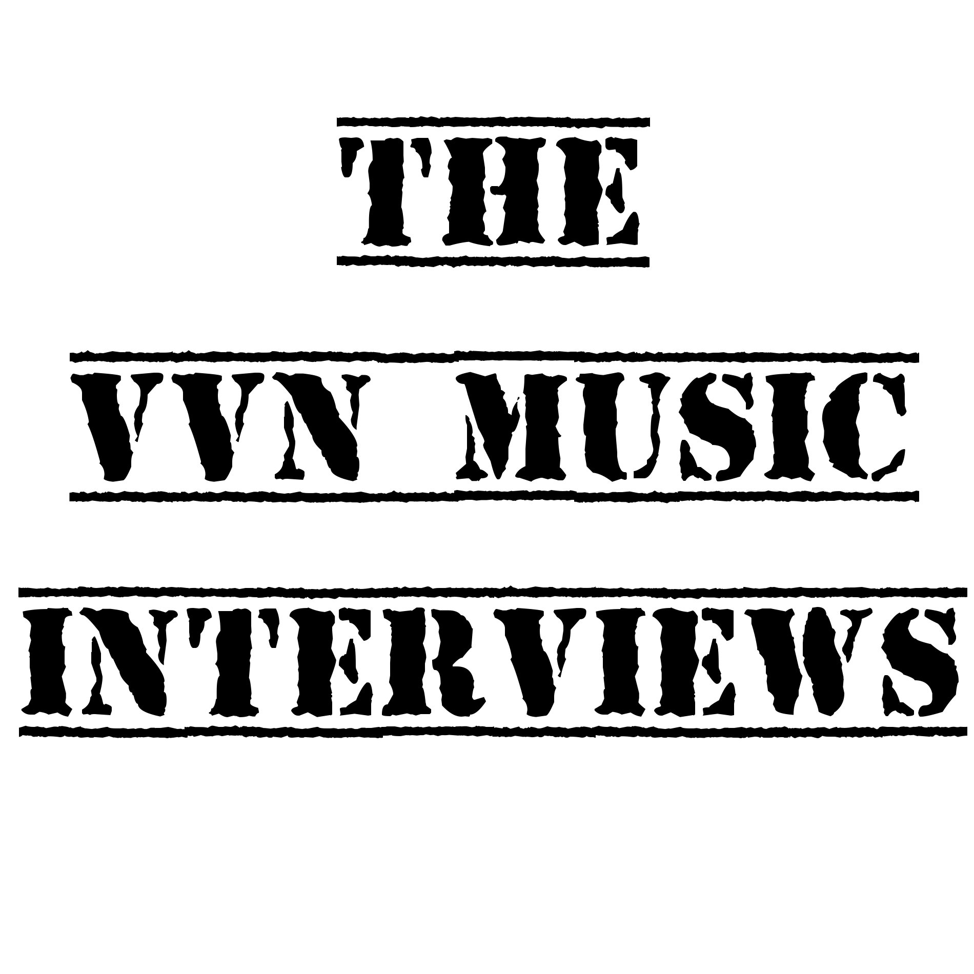 The VVN Music Interviews show art