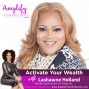 Artwork for S3E5: Activate Your Wealth with Lashawne Holland