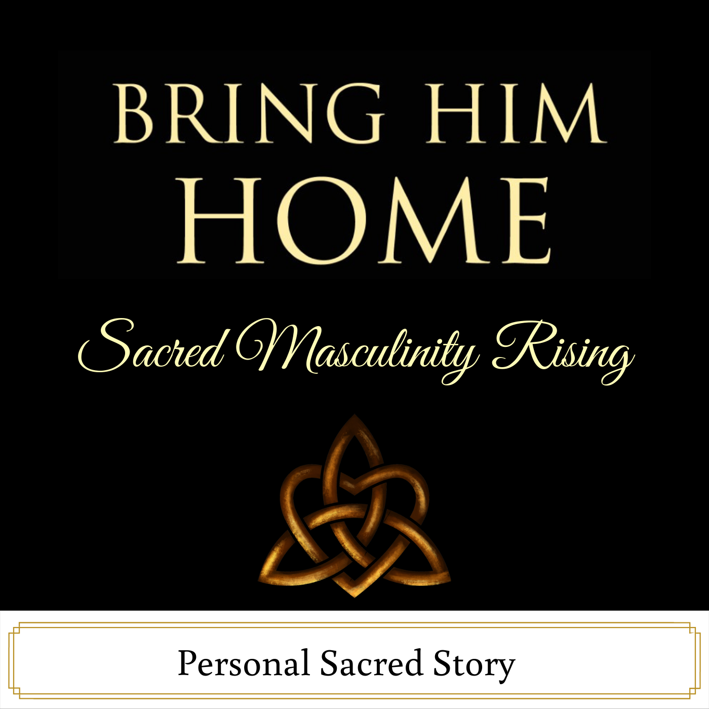 Artwork for Bring Him Home - Personal Sacred Story