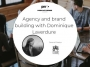 Artwork for Agency and brand building with Dominique Laverdure, General Director @ Rouge Marketing