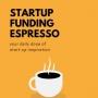 Artwork for Startup Funding Espresso -- How to Analyze a Startup