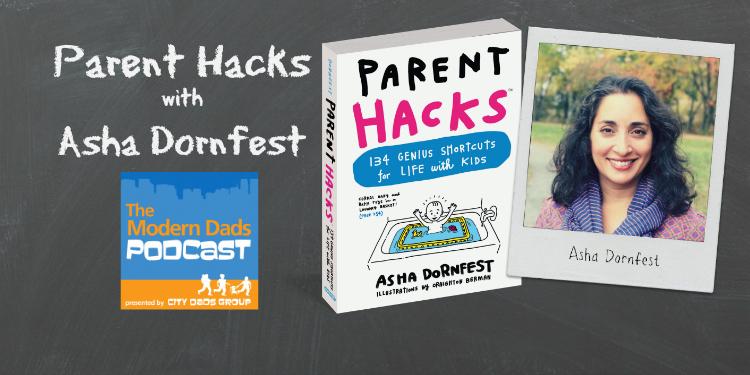 #46: Parent Hacks with Asha Dornfest