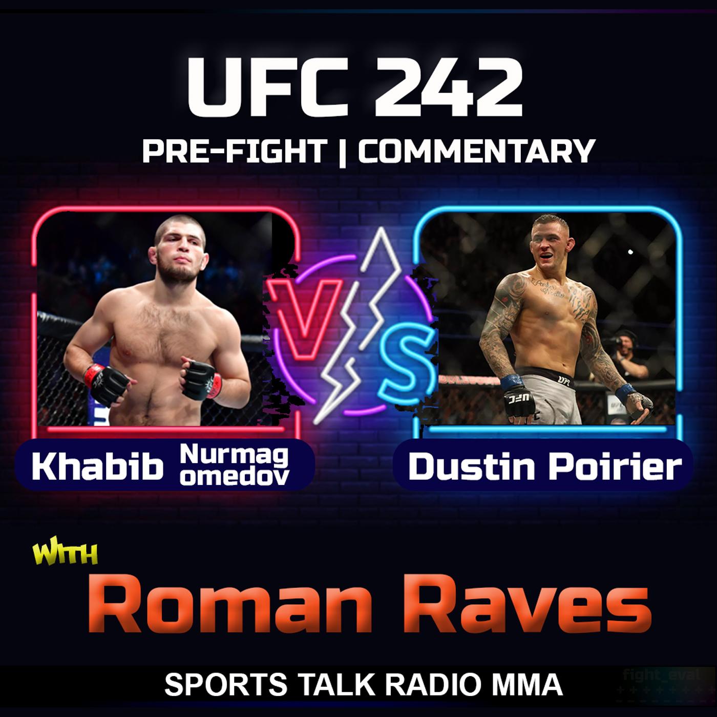 Artwork for Khabib Nurmagomedov vs Dustin Poirier UFC 242 Sports Talk Radio MMA