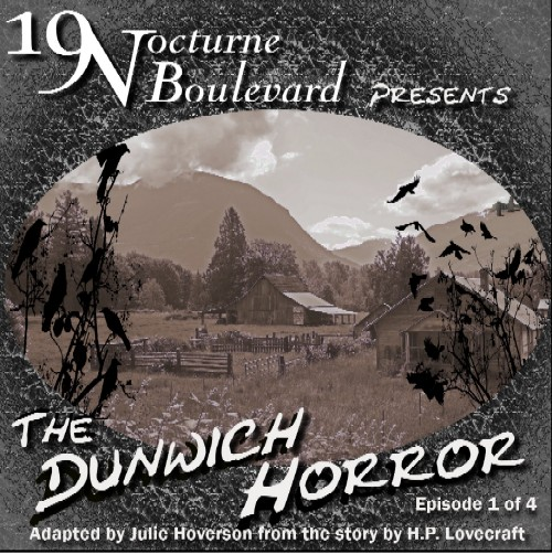 19 Nocturne presents The Dunwich Horror - part 1 of 4