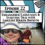 Artwork for Endangered Languages & Evolving Thai with Linguist Rikker Dockum [Season 3, Episode 22]