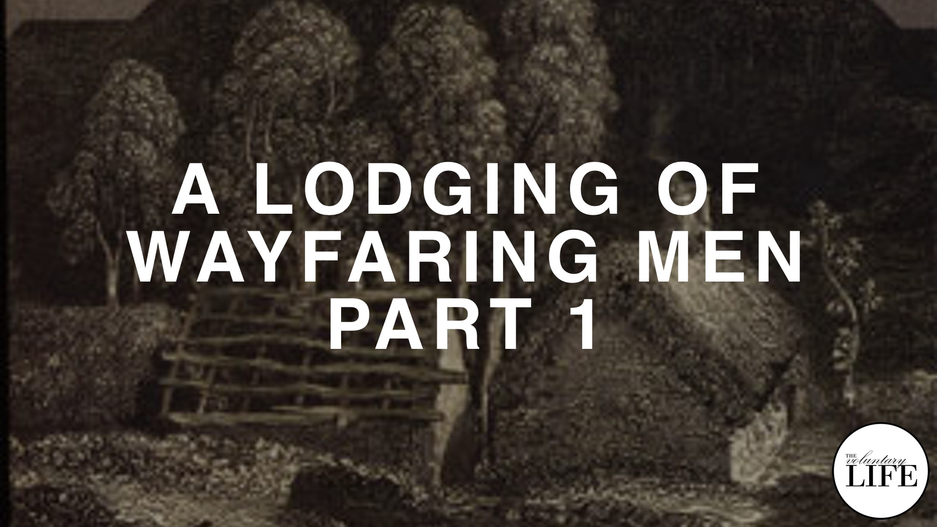 41 Author Interview: Paul Rosenberg on A Lodging of Wayfaring Men Part 1