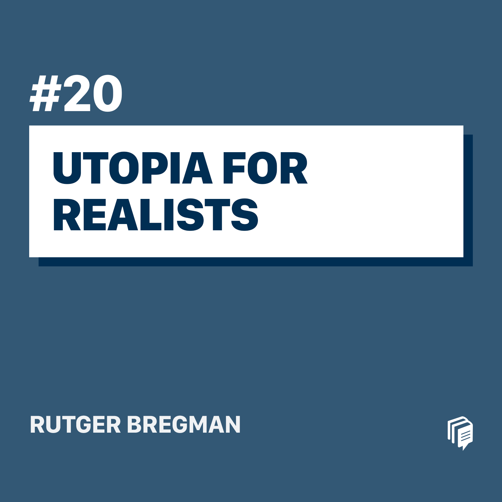 20: Utopia for Realists