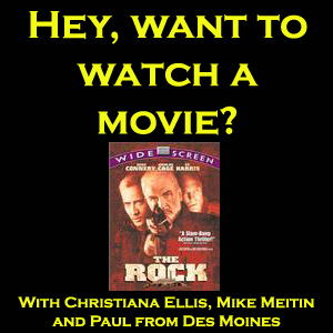 Hey, want to watch a Movie? #19 - The Rock