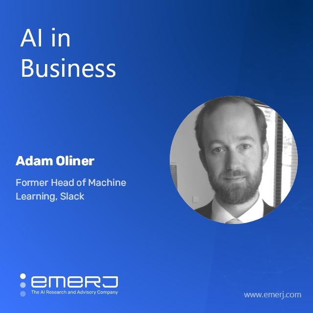 Best-Practices for Discovering Valuable AI Opportunities - with Adam Oliner of Slack