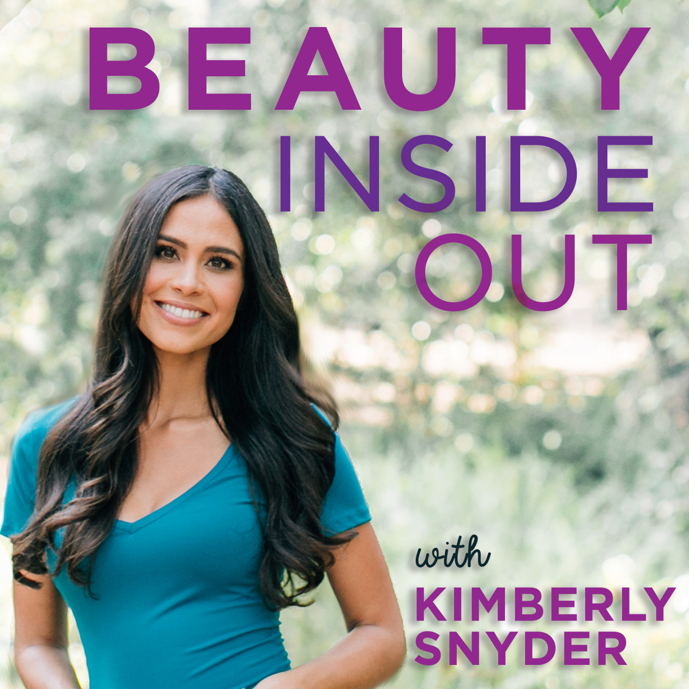 Beauty Inside Out with Kimberly Snyder show art