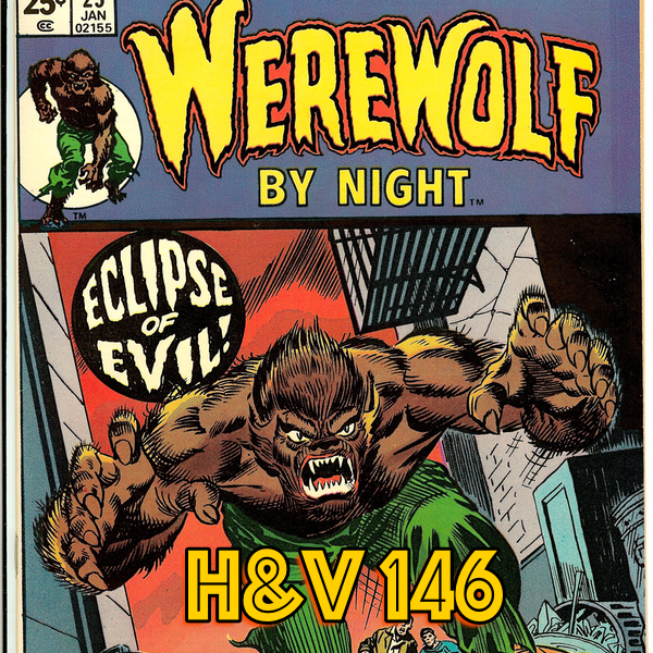 146: Halloween Special! Werewolf by Night with Jess Hall