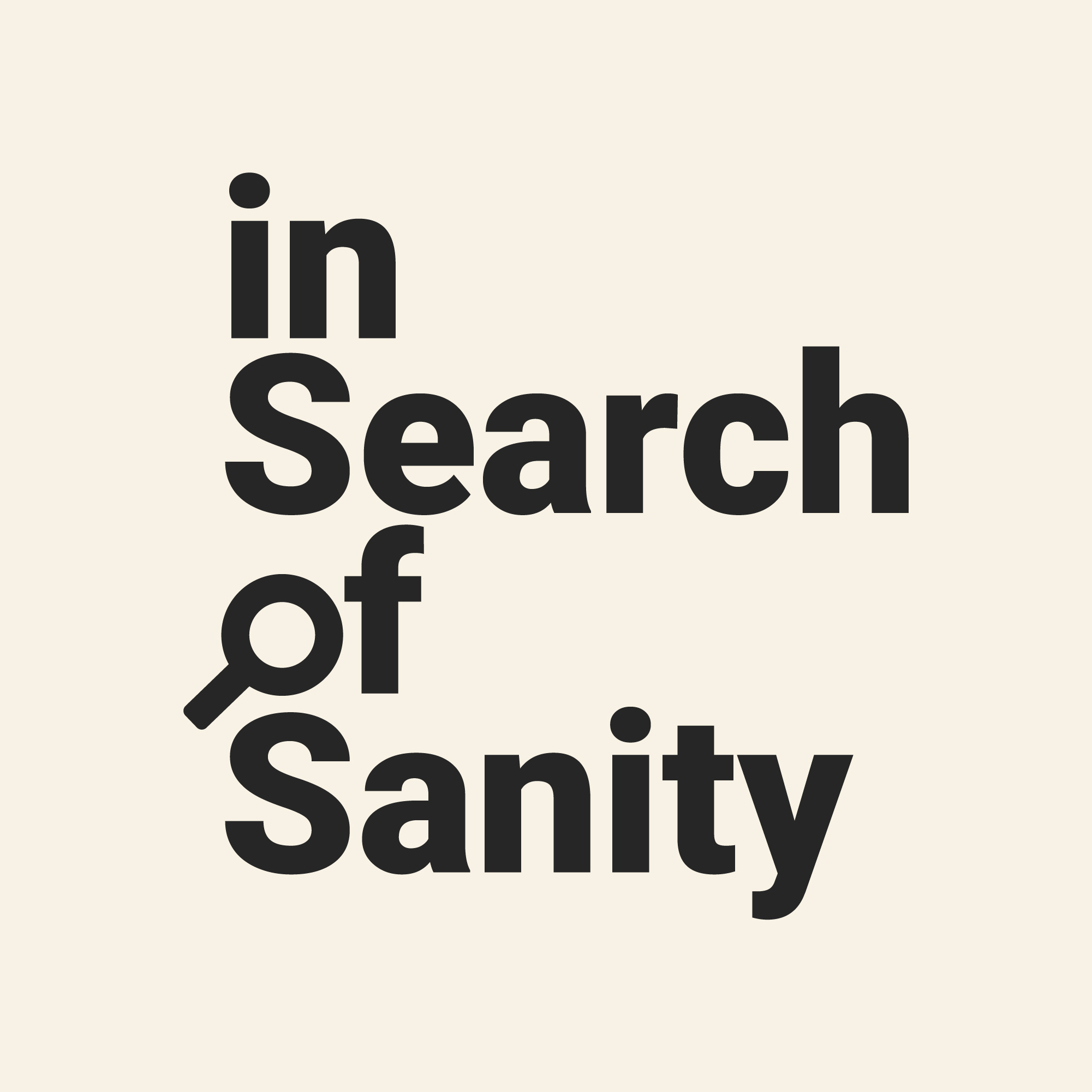 In Search of Sanity show art