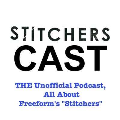 StitchersCast - A Fan Podcast about the Stitchers TV Show show image