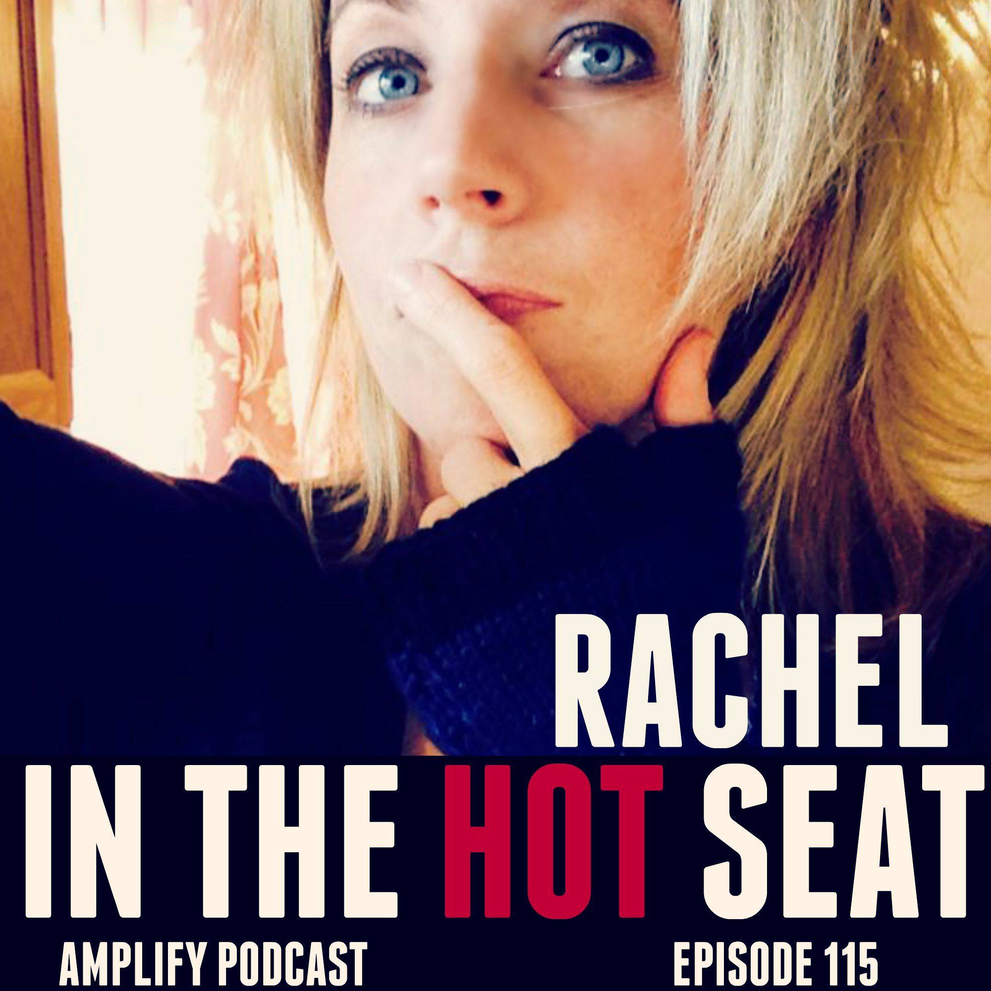 Rachel on the Hot Seat