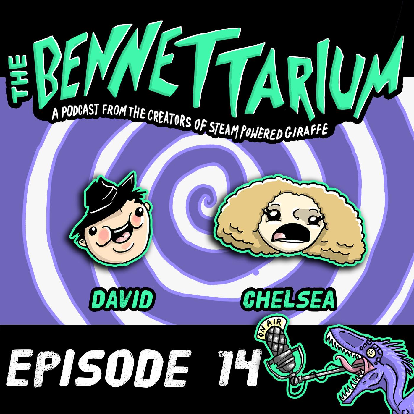 The Bennettarium: Episode 14: Time Machines Didn't Exist In