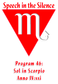 Program 46: Sol in Scorpio, Year 109