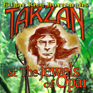 Tarzan and the Jewels of Opar Retires May 15, 2014