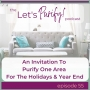 Artwork for 55: An Invitation To Purify One Area For the Holidays & Year End