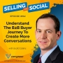 Artwork for Understand The B2B Buyer Journey To Create More Conversations, with Scott Collins, Episode #104