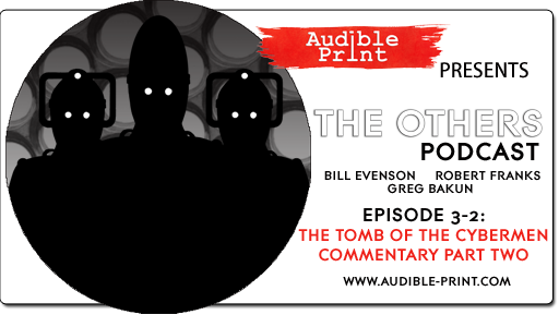 The Others Episode 3-2 The Tomb of the Cybermen Commentary Part Two