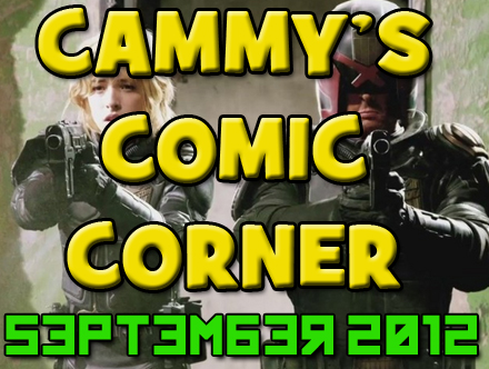 Cammy's Comic Corner - September 2012