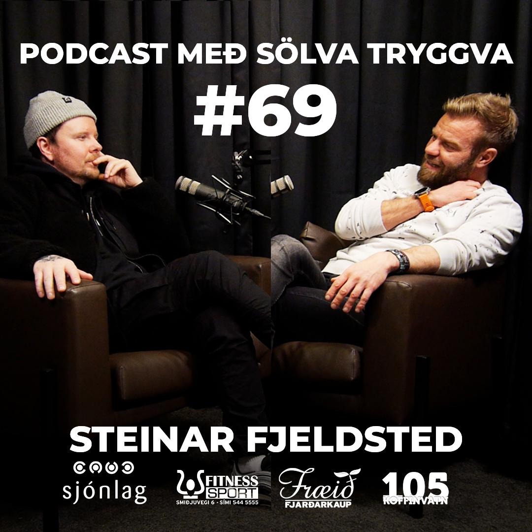 #69 Steinar Fjeldsted með Sölva Tryggva