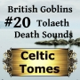 Artwork for Tolaeth Death Sounds - British Goblins CT020