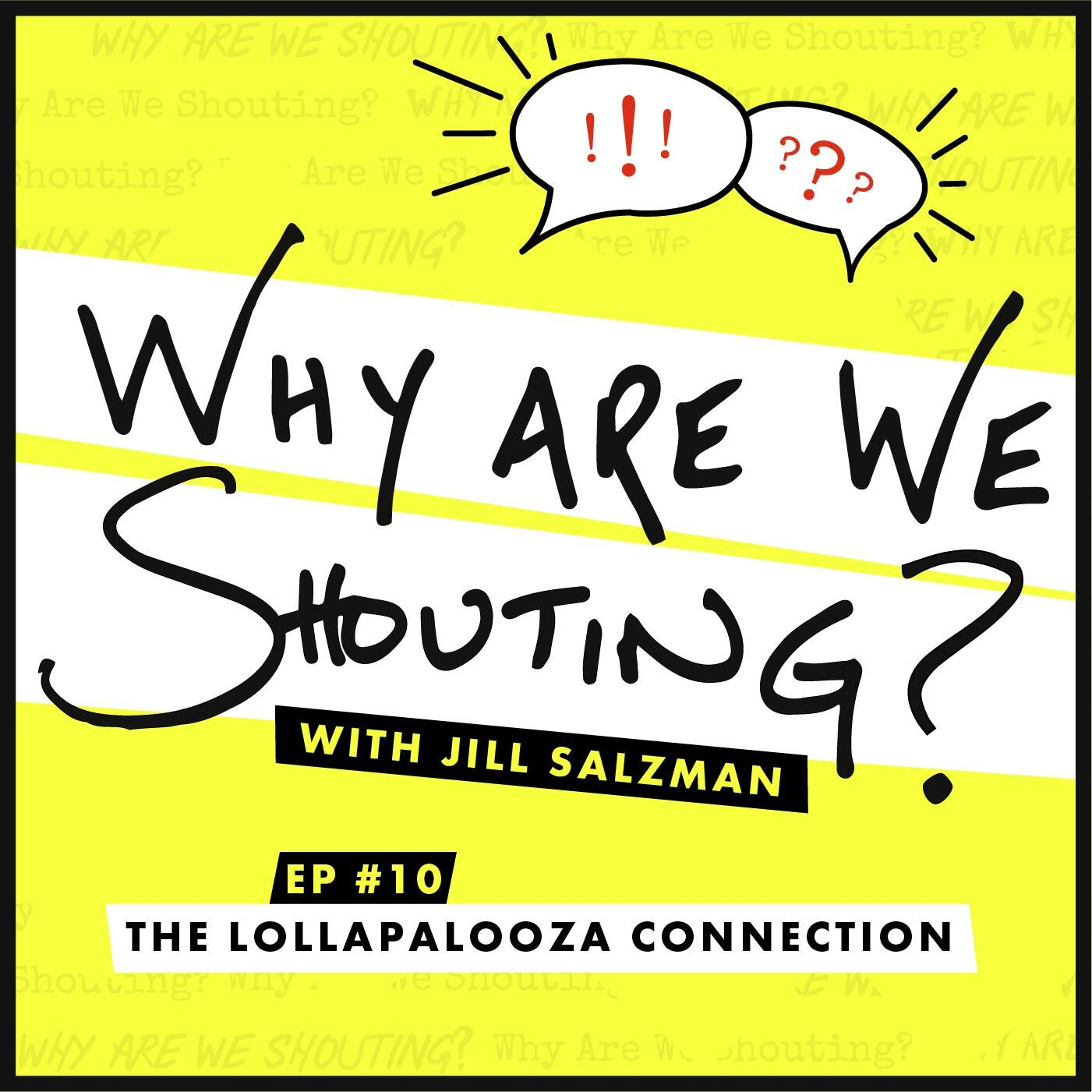 The Lollapalooza Connection