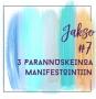 Artwork for 7: 3 parannuskeinoa manifestointiin