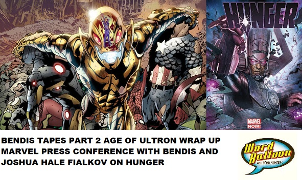 Word Balloon Podcast The Bendis Tapes pt 2 & Marvel Press Conference With Bendis & Joshua Fialkov