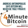 Artwork for Andreas Antonopoulos  Says Bitcoin Will Never Be Truly Private