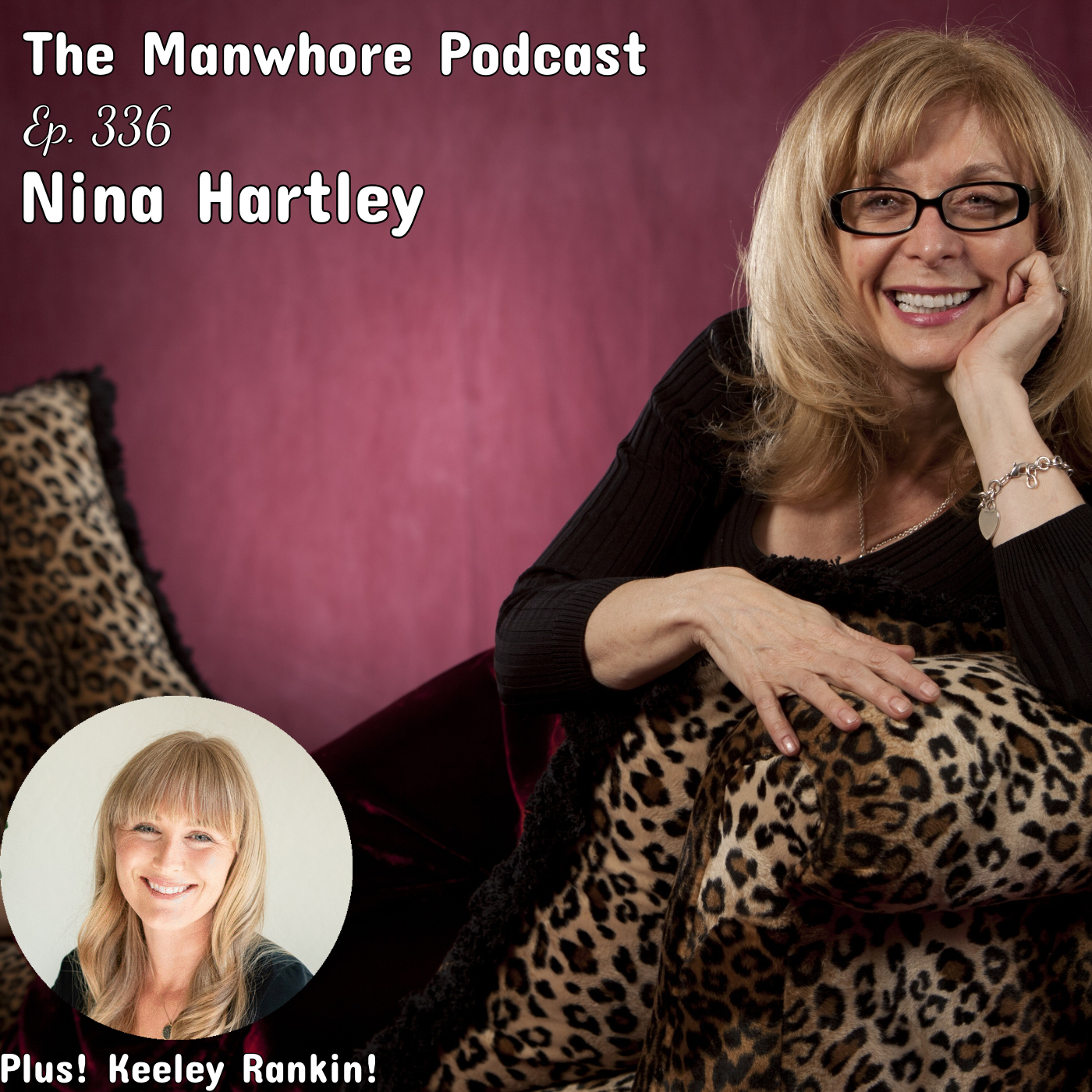 The Manwhore Podcast: A Sex-Positive Quest - Ep. 336: Nina Hartley Discovers the Alpha in Beta Boys