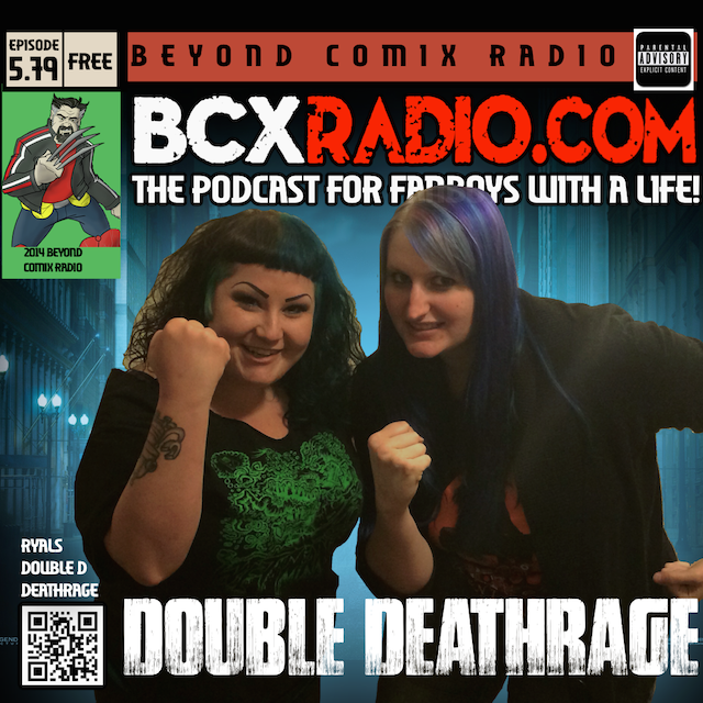 BCXradio 5.79 - Double Deathrage