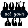 Artwork for Don't Act Your Age