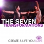 Artwork for 035: The Seven Transformations - 4 Life Lessons From My Canadian Friend