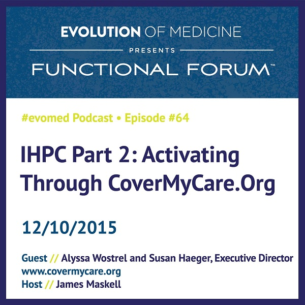 IHPC Part 2: Activating Through CoverMyCare.Org