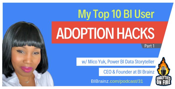 AoF 31: My top 10 BI User Adoption Hacks (part 1) artwork