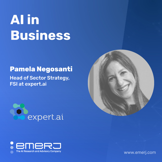 Thinking Strategically to Unlock the Value of NLP in Financial Services - with Pamela Negosanti of Expert AI