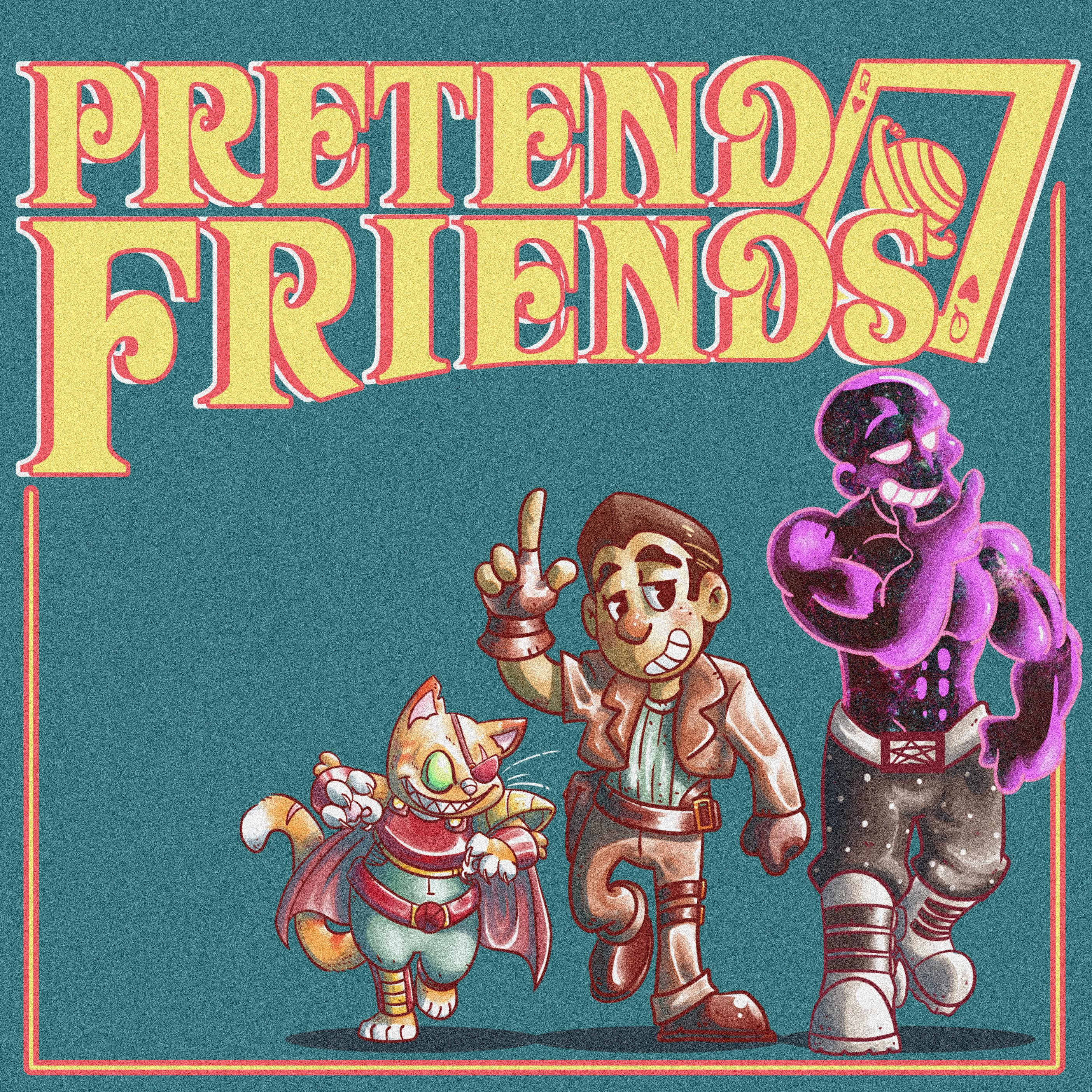 Pretend Friends - Tabletop RPG Adventures show art