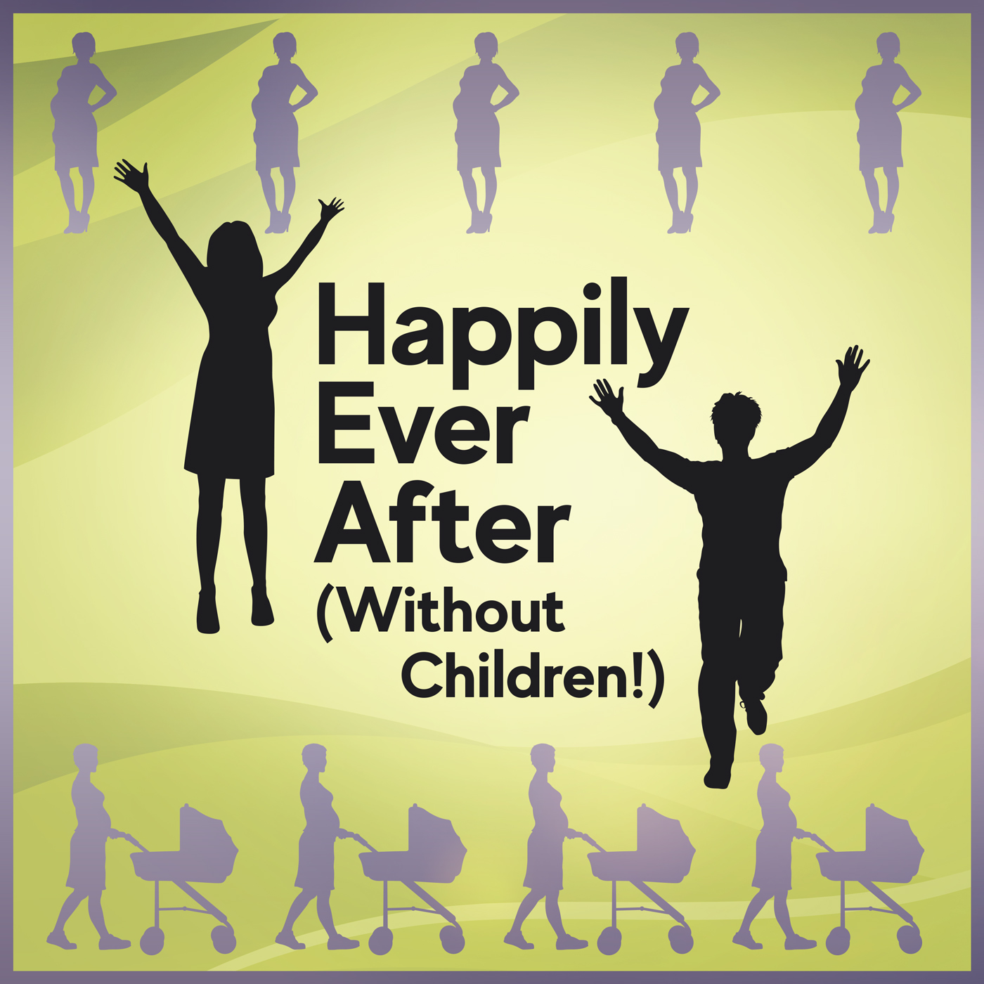 Happily Ever After (Without Children!) show art