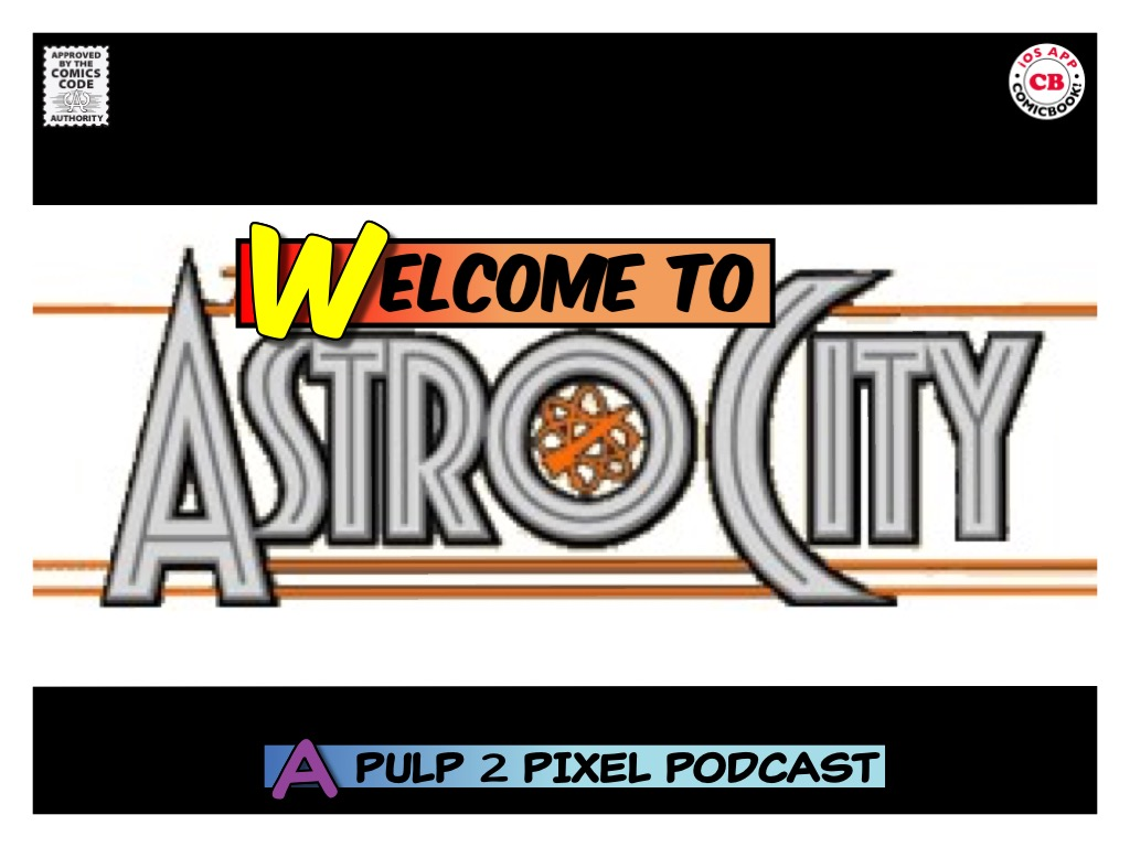 Episode #003 - Welcome to Astro City #03: Issue #3: A Little Knowledge