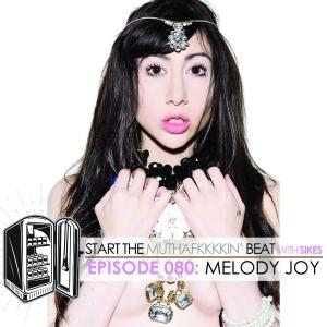 Start The Beat 080: MELODY JOY aka LEXA TERRESTRIAL
