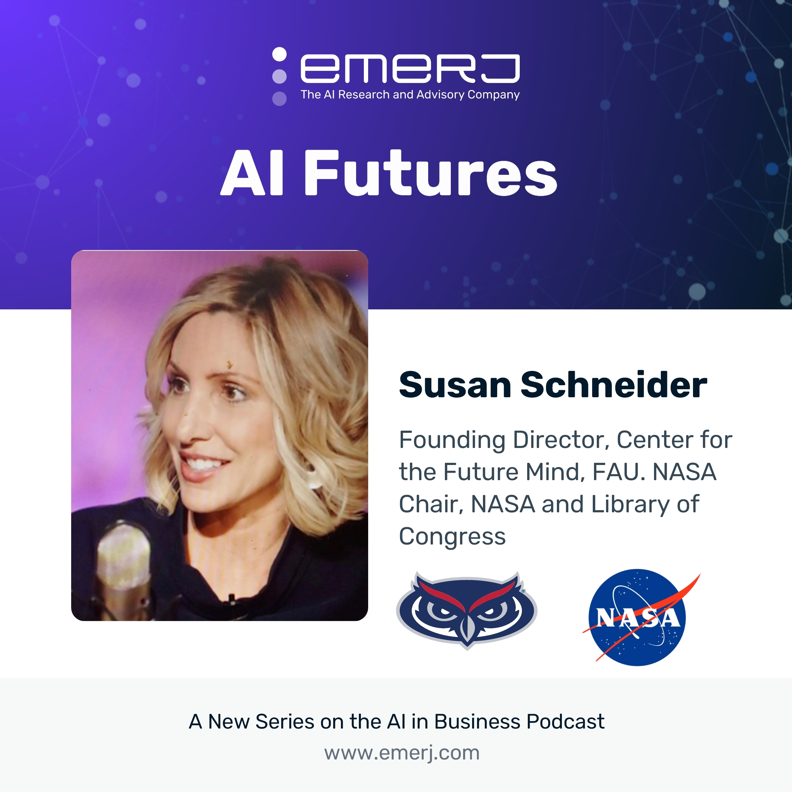 [AI Futures - S2E8] The Dangers and Opportunities of AI and Brain-Computer Interface - with Dr. Susan Schneider of Florida Atlantic University