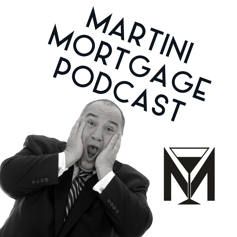 Martini Mortgage Podcast show art