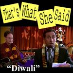 Episode # 6.0 -- Diwali (11/2/06)