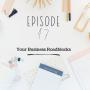 Artwork for Ep 17: Your Business Roadblocks