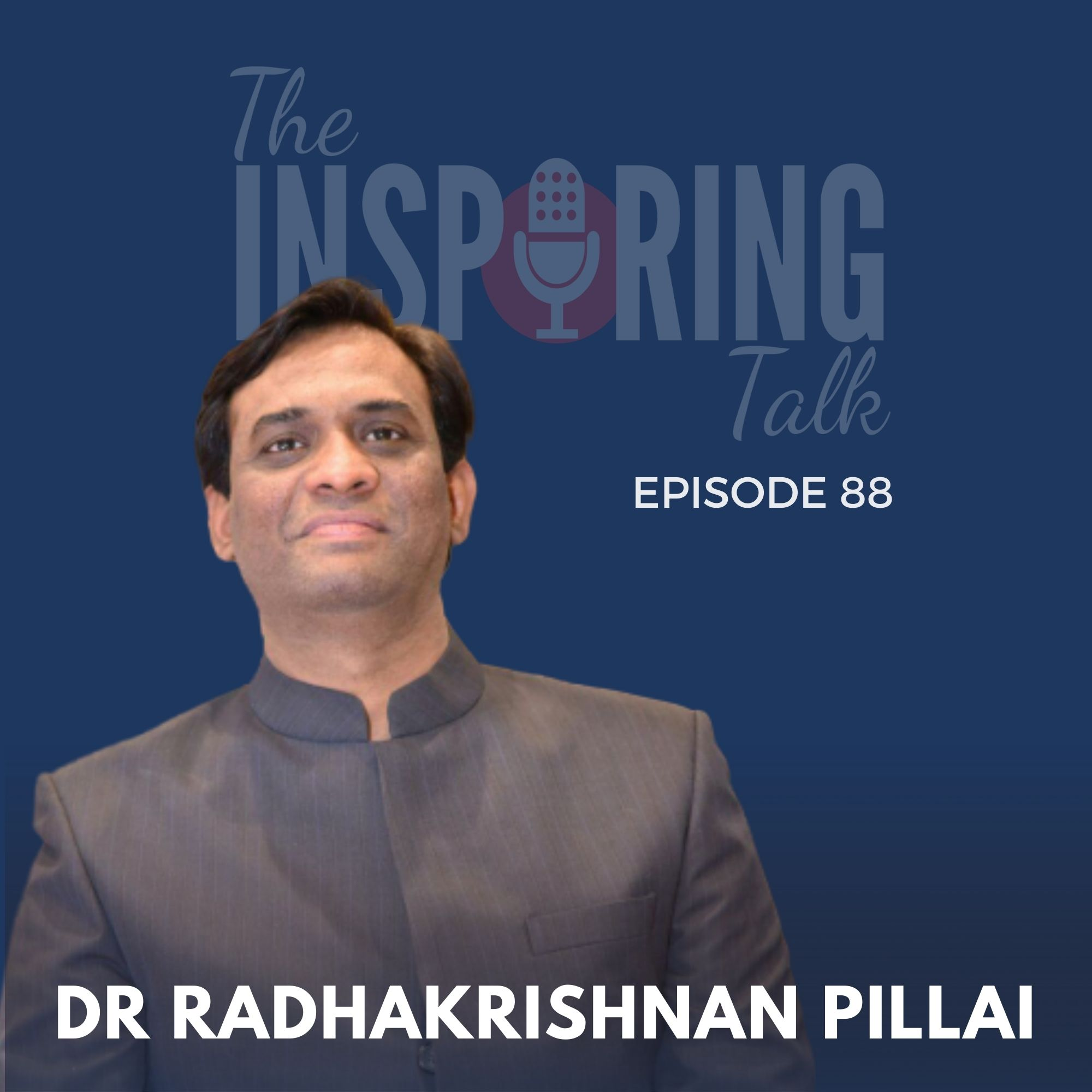 Design Your Life: The Chanakya Way with Dr. Radhakrishnan Pillai: TIT88