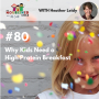 Artwork for TNC 080: Why Kids Need a High Protein Breakfast with Heather Leidy