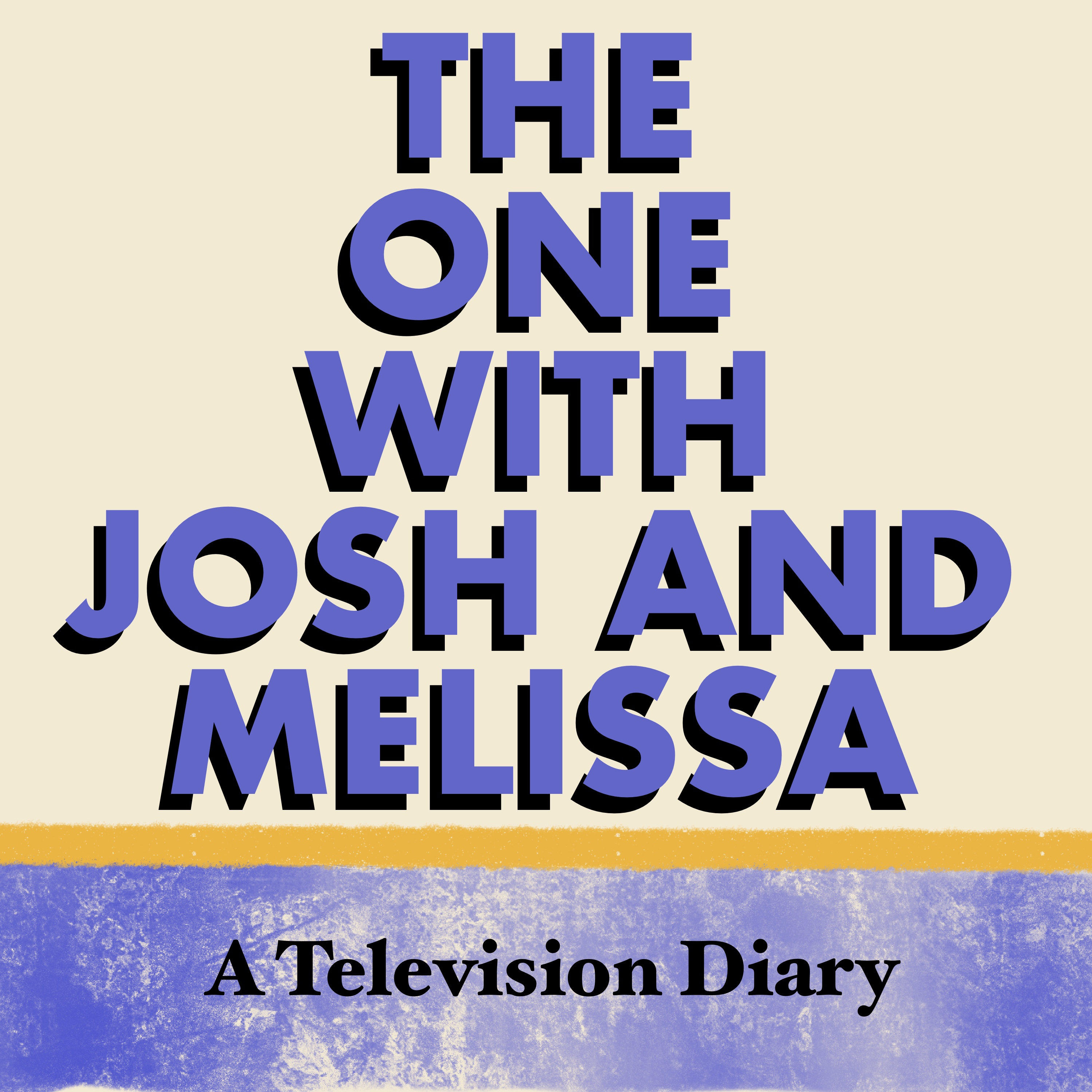 Artwork for S4E12 The one where Josh asks Melissa a bunch of trivia